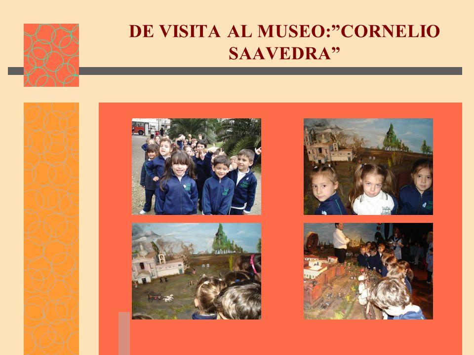DE VISITA AL MUSEO:CORNELIO SAAVEDRA