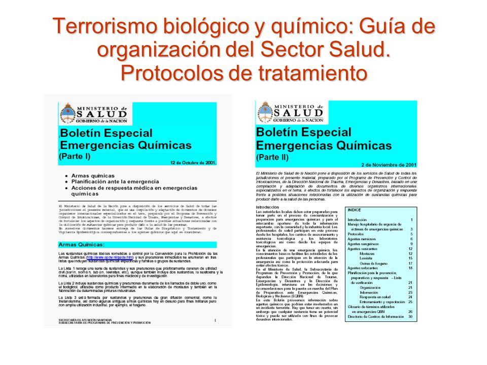 Terrorismo biológico y químico: Guía de organización del Sector Salud. Protocolos de tratamiento