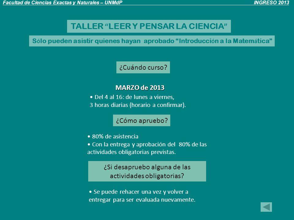 TALLER LEER Y PENSAR LA CIENCIA ¿Cuándo curso.