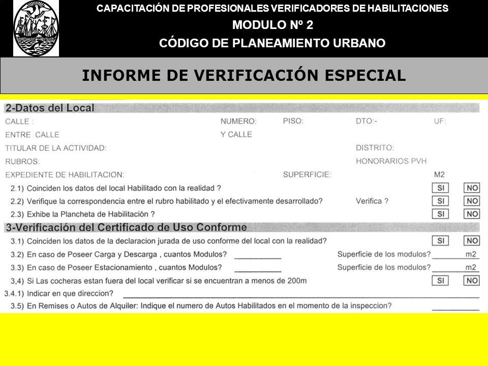 INFORME DE VERIFICACIÓN ESPECIAL CAPACITACIÓN DE PROFESIONALES VERIFICADORES DE HABILITACIONES MODULO Nº 2 CÓDIGO DE PLANEAMIENTO URBANO