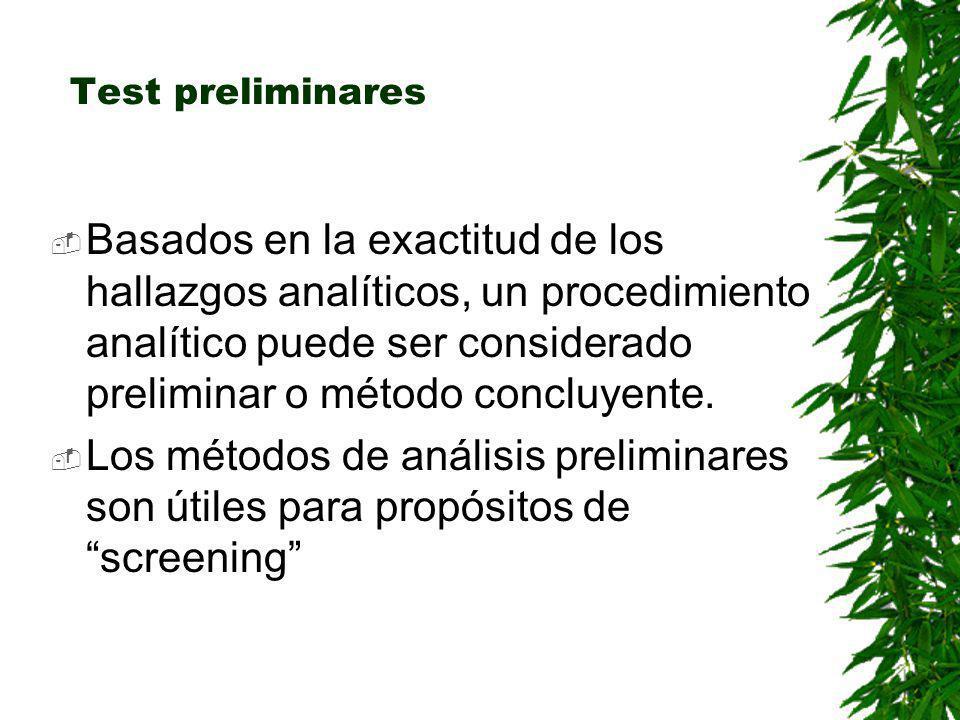 Test preliminares Los ejemplos típicos de la categoría de métodos preliminares donde no es necesaria la instrumentación son Test de color y los inmunoensayos de panel