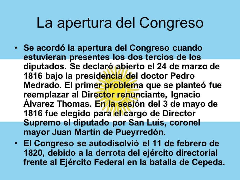 Se reúne el Congreso Nacional El Congreso Nacional se reunió en la ciudad de Tucumán porque se entendía que esa ubicación garantizaba a las provincias