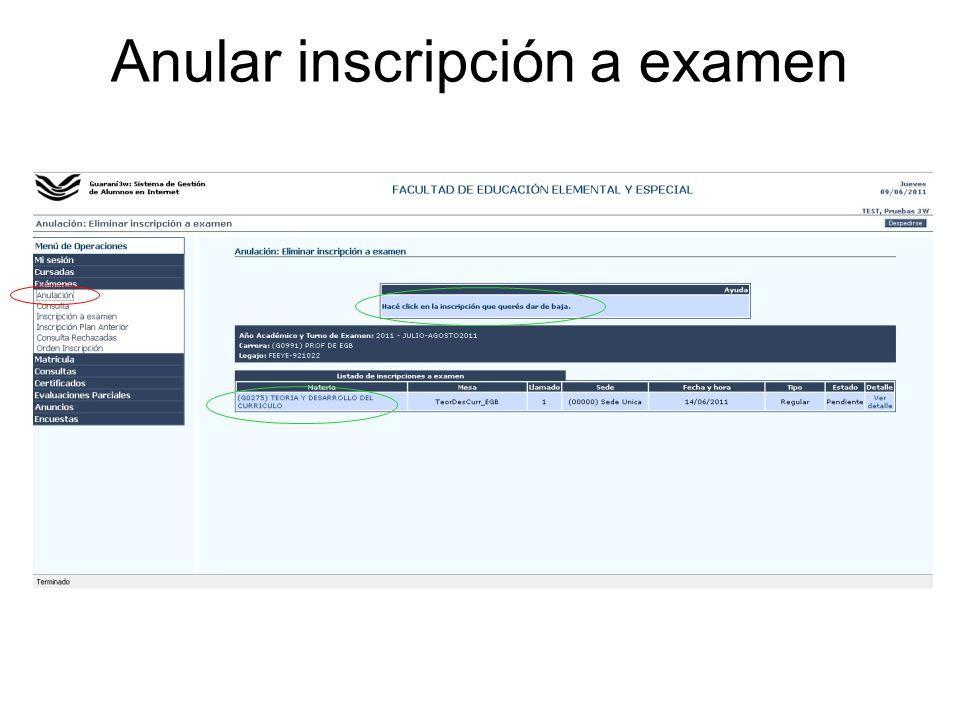 Anular inscripción a examen