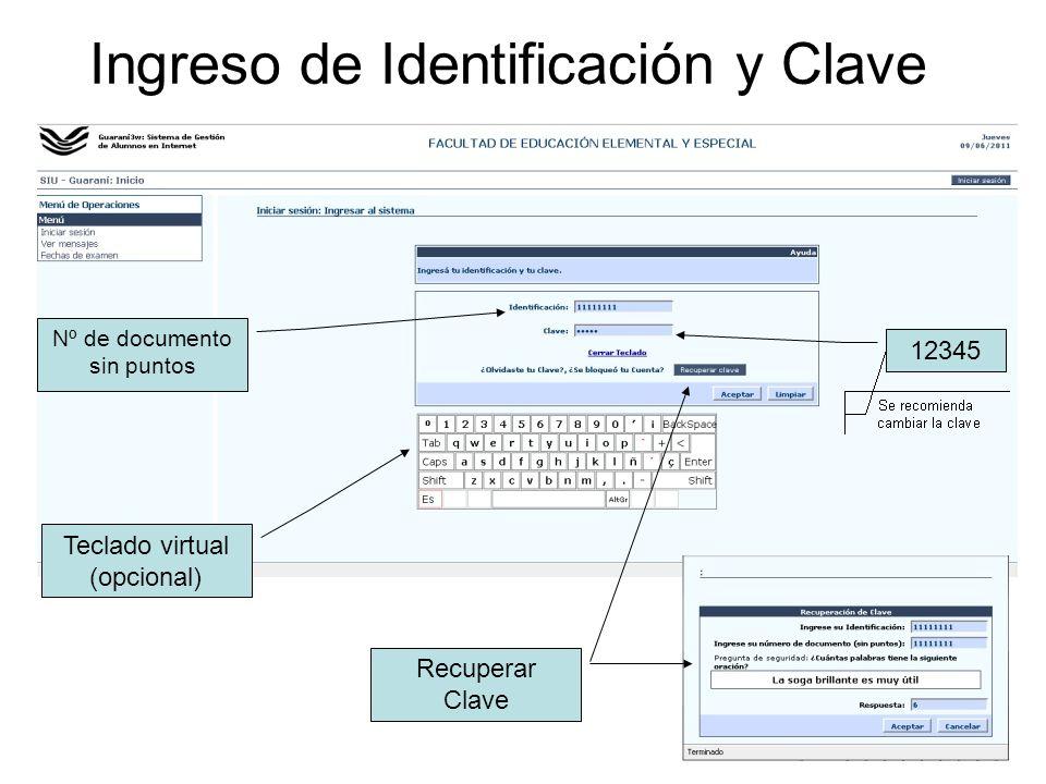 Ingreso de Identificación y Clave Teclado virtual (opcional) Nº de documento sin puntos 12345 Recuperar Clave