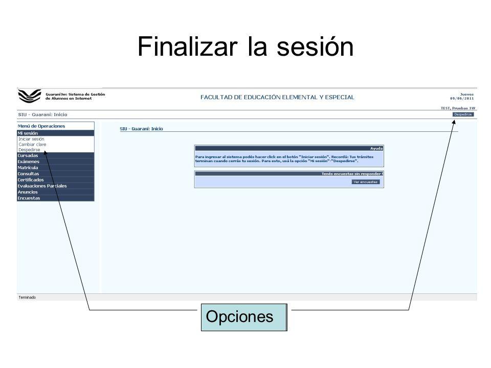 Finalizar la sesión Opciones