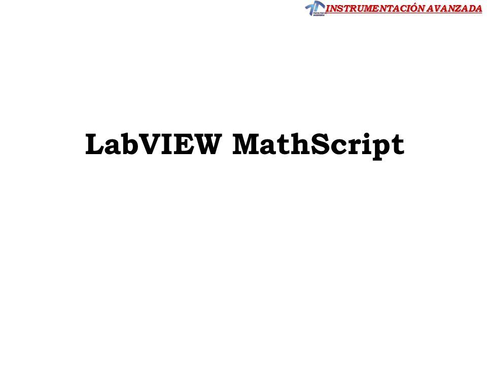INSTRUMENTACIÓN AVANZADA LabVIEW MathScript