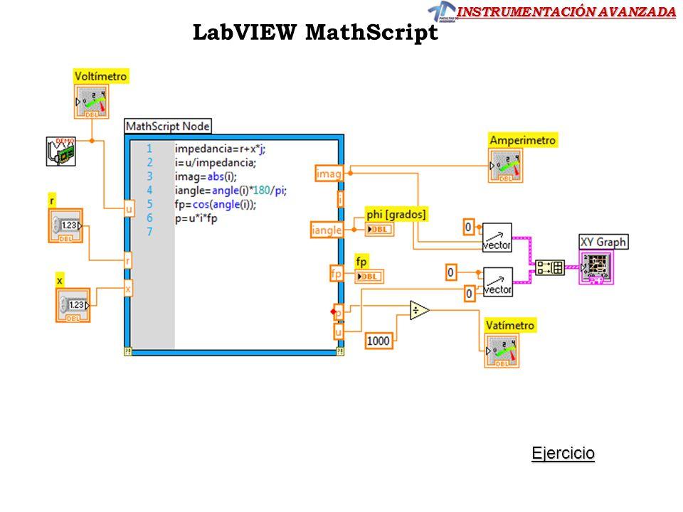 INSTRUMENTACIÓN AVANZADA LabVIEW MathScript Ejercicio