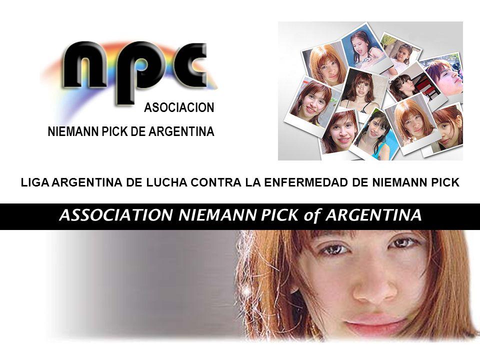 ASSOCIATION NIEMANN PICK of ARGENTINA ASOCIACION NIEMANN PICK DE ARGENTINA LIGA ARGENTINA DE LUCHA CONTRA LA ENFERMEDAD DE NIEMANN PICK