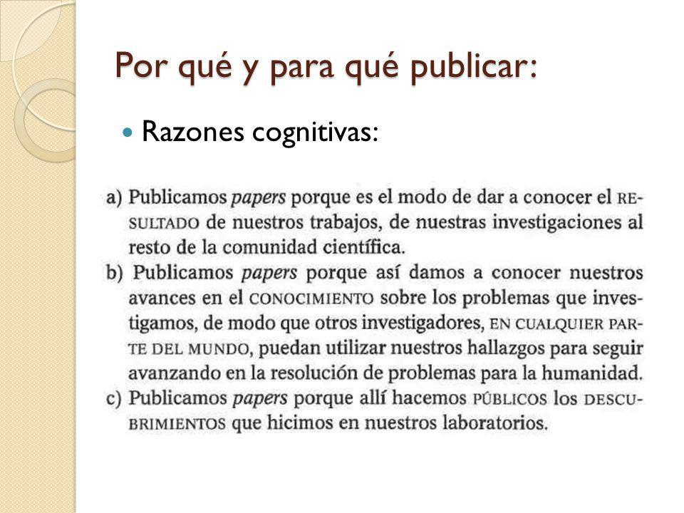 Por qué y para qué publicar: Razones cognitivas: