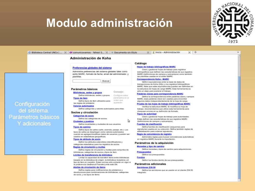 Modulo administración Configuración del sistema. Parámetros básicos Y adicionales