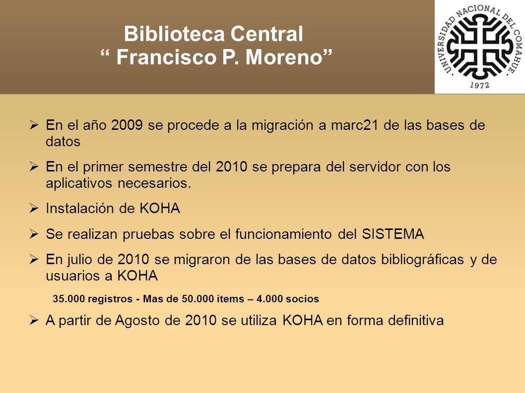 En el año 2009 se procede a la migración a marc21 de las bases de datos En el primer semestre del 2010 se prepara del servidor con los aplicativos necesarios.
