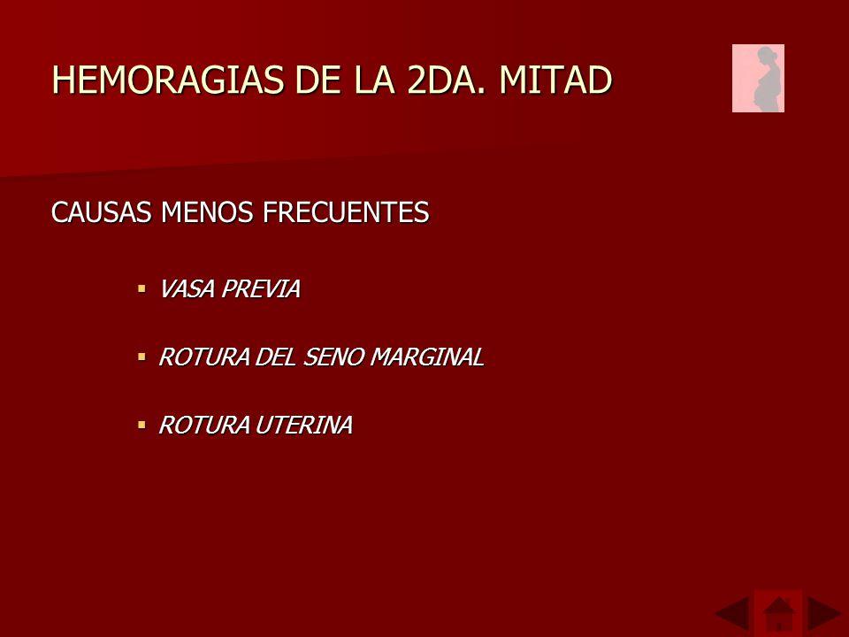 HEMORAGIAS DE LA 2DA.