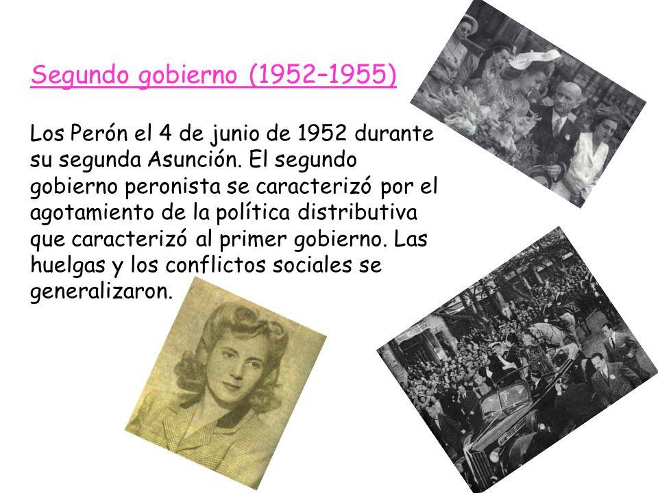Segundo gobierno (1952–1955) Los Perón el 4 de junio de 1952 durante su segunda Asunción. El segundo gobierno peronista se caracterizó por el agotamie