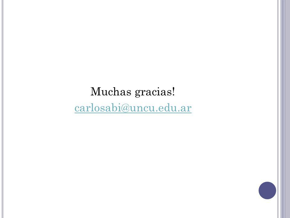 Muchas gracias! carlosabi@uncu.edu.ar