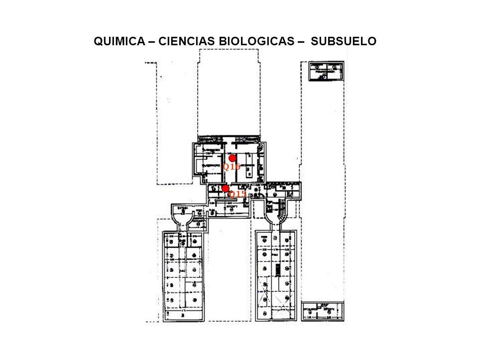 QUIMICA – CIENCIAS BIOLOGICAS – PLANTA BAJA Q01 Q02 Q03 Q04 Q05 Q06 Q07 Q08 Q09 Q10 Q11 Q12 Q13 Q14 Q27 Q29 Q28 Q30 Q40 Q31 Q41 Q42 Q44 Q43 Q45