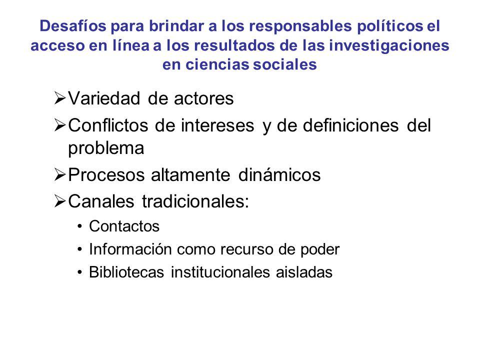 Desafíos para brindar a los responsables políticos el acceso en línea a los resultados de las investigaciones en ciencias sociales Variedad de actores