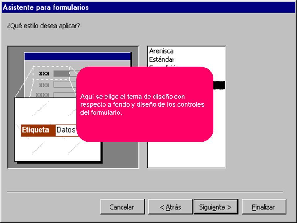 Aquí se elige el tema de diseño con respecto a fondo y diseño de los controles del formulario.