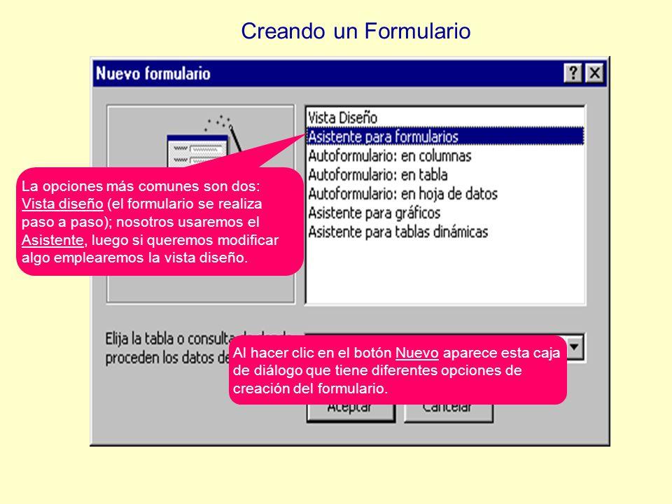 Al hacer clic en el botón Nuevo aparece esta caja de diálogo que tiene diferentes opciones de creación del formulario.