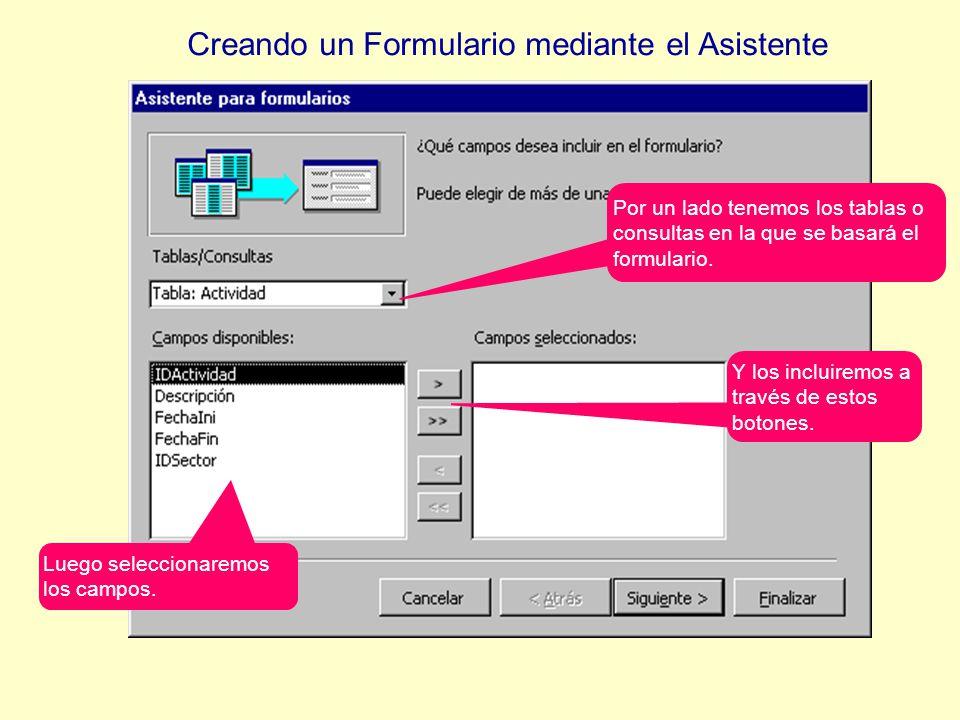 En la ficha Formularios aparecerán los objetos creados.