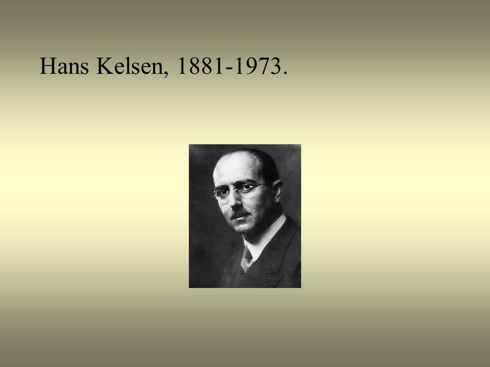 Hans Kelsen, 1881-1973.