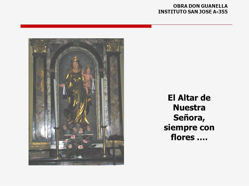 OBRA DON GUANELLA INSTITUTO SAN JOSE A-355 El Altar de Nuestra Señora, siempre con flores ….