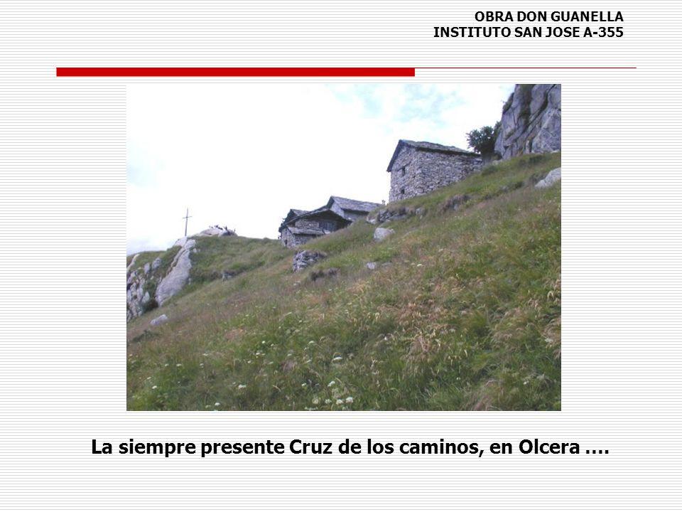 OBRA DON GUANELLA INSTITUTO SAN JOSE A-355 La siempre presente Cruz de los caminos, en Olcera ….