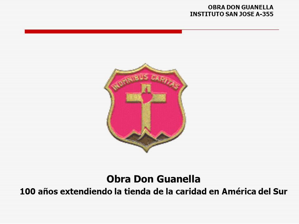 OBRA DON GUANELLA INSTITUTO SAN JOSE A-355 Obra Don Guanella 100 años extendiendo la tienda de la caridad en América del Sur