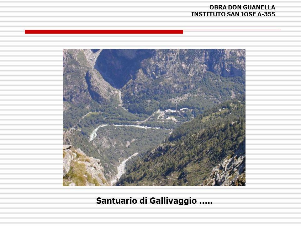 OBRA DON GUANELLA INSTITUTO SAN JOSE A-355 Santuario di Gallivaggio …..