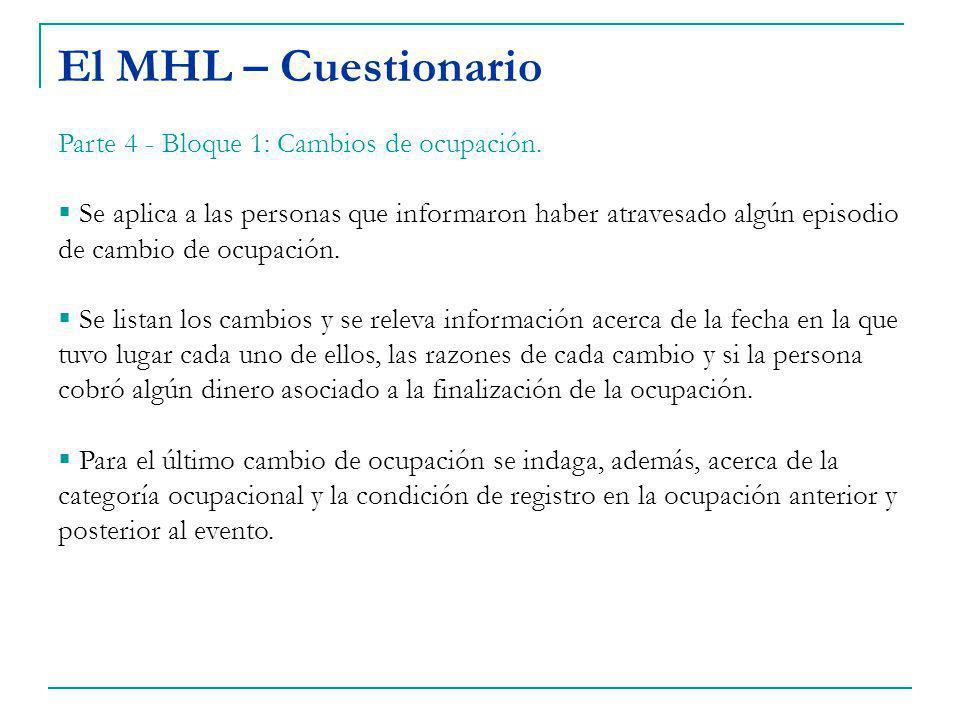 El MHL – Cuestionario Parte 4 - Bloque 1: Cambios de ocupación.