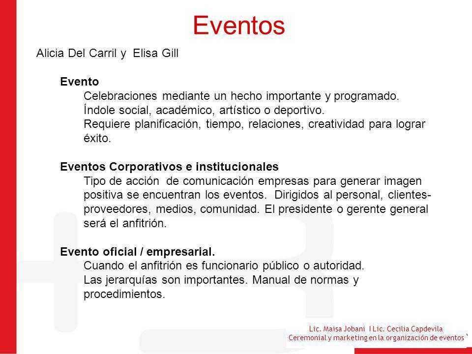 Lic. Maisa Jobani I Lic. Cecilia Capdevila Ceremonial y marketing en la organización de eventos Eventos Alicia Del Carril y Elisa Gill Evento Celebrac