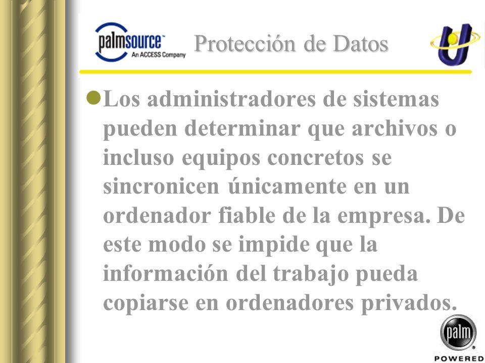Protección de Datos Los administradores de sistemas pueden determinar que archivos o incluso equipos concretos se sincronicen únicamente en un ordenador fiable de la empresa.