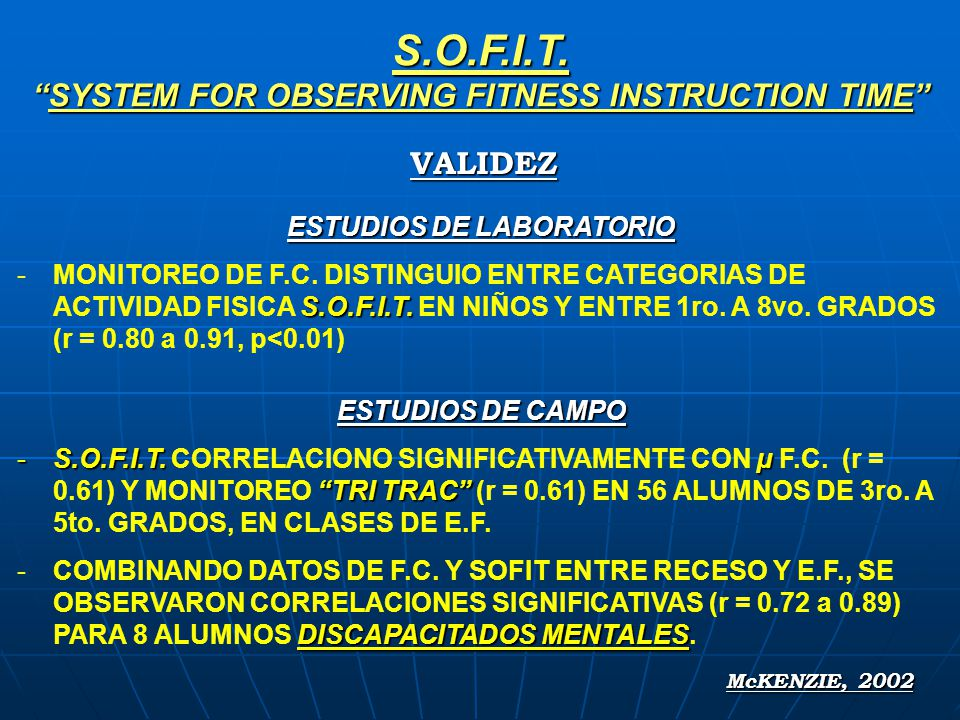 S.O.F.I.T.SYSTEM FOR OBSERVING FITNESS INSTRUCTION TIME ESTUDIOS DE LABORATORIO S.O.F.I.T. -MONITOREO DE F.C. DISTINGUIO ENTRE CATEGORIAS DE ACTIVIDAD
