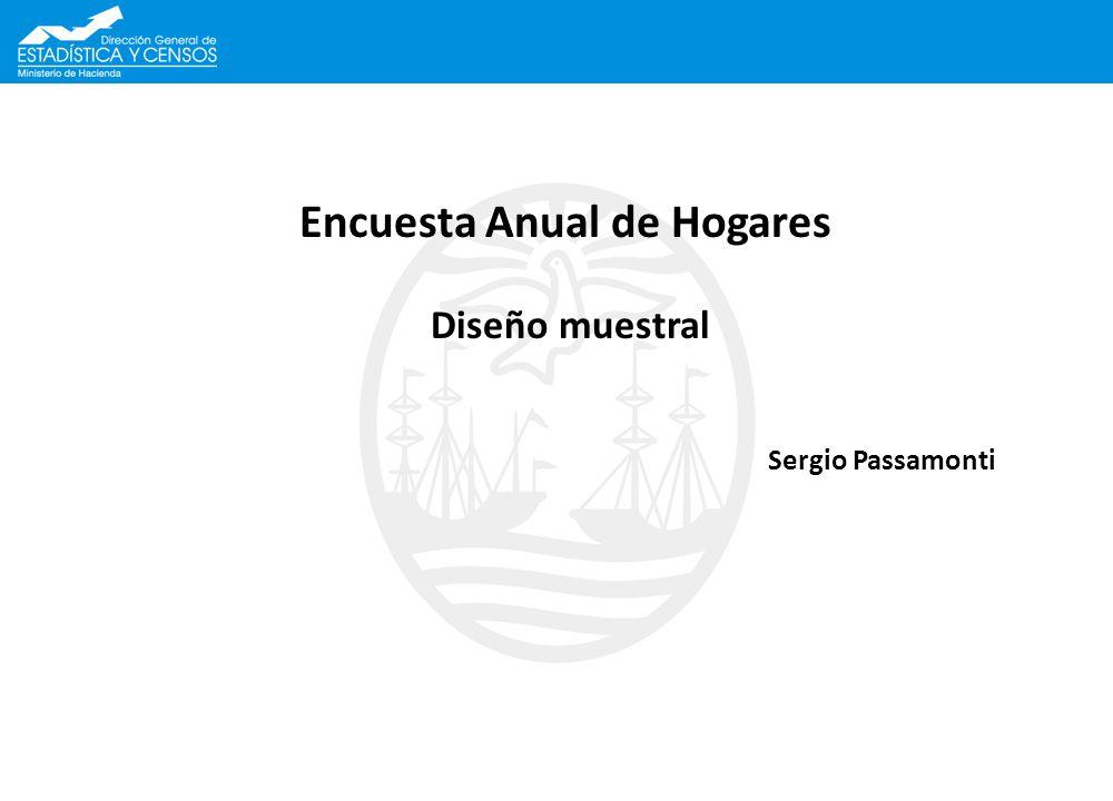 Encuesta Anual de Hogares Diseño muestral Sergio Passamonti