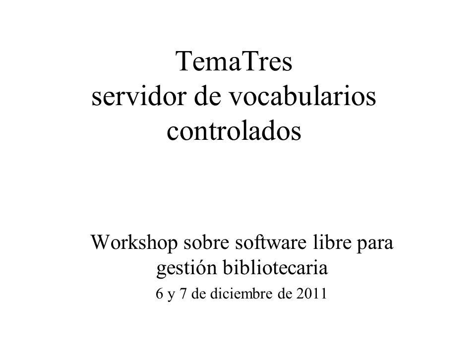Qué es TemaTres TemaTres es una herramienta web para gestionar representaciones formales y lingüísticas del conocimiento Permite gestionar servidores de vocabularios controlados de código abierto para gestionar vocabularios controlados, taxonomías, tesauros, listas de encabezados.