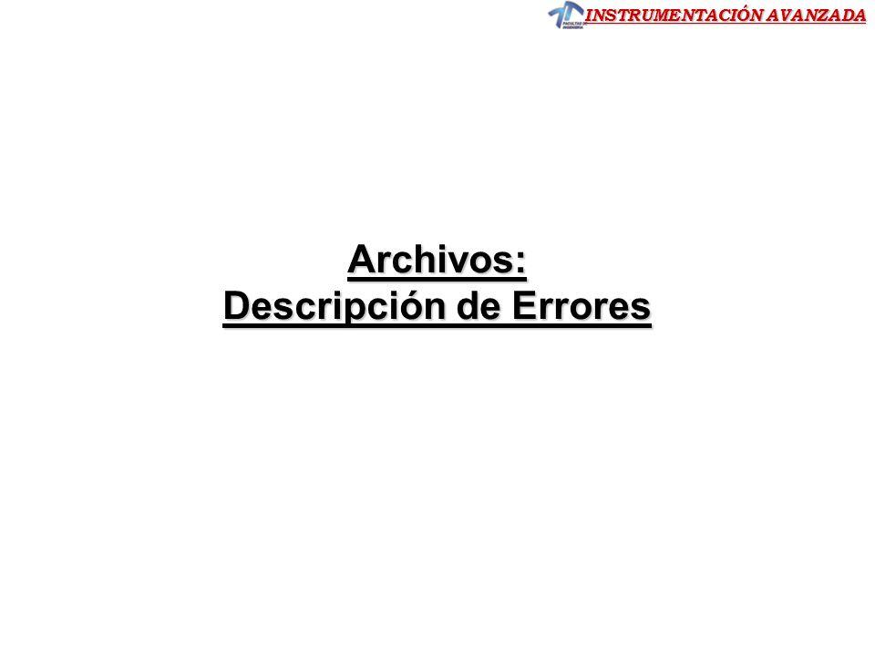 INSTRUMENTACIÓN AVANZADA Archivos: Descripción de Errores