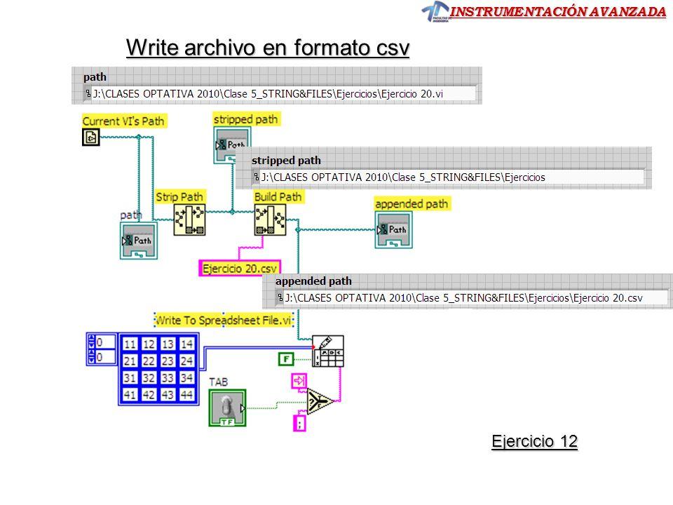 INSTRUMENTACIÓN AVANZADA Write archivo en formato csv Ejercicio 12 Ejercicio 12