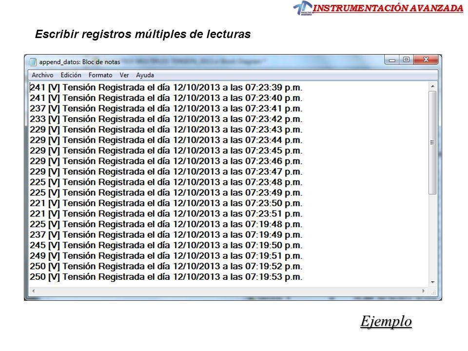 INSTRUMENTACIÓN AVANZADA Escribir registros múltiples de lecturas Ejemplo