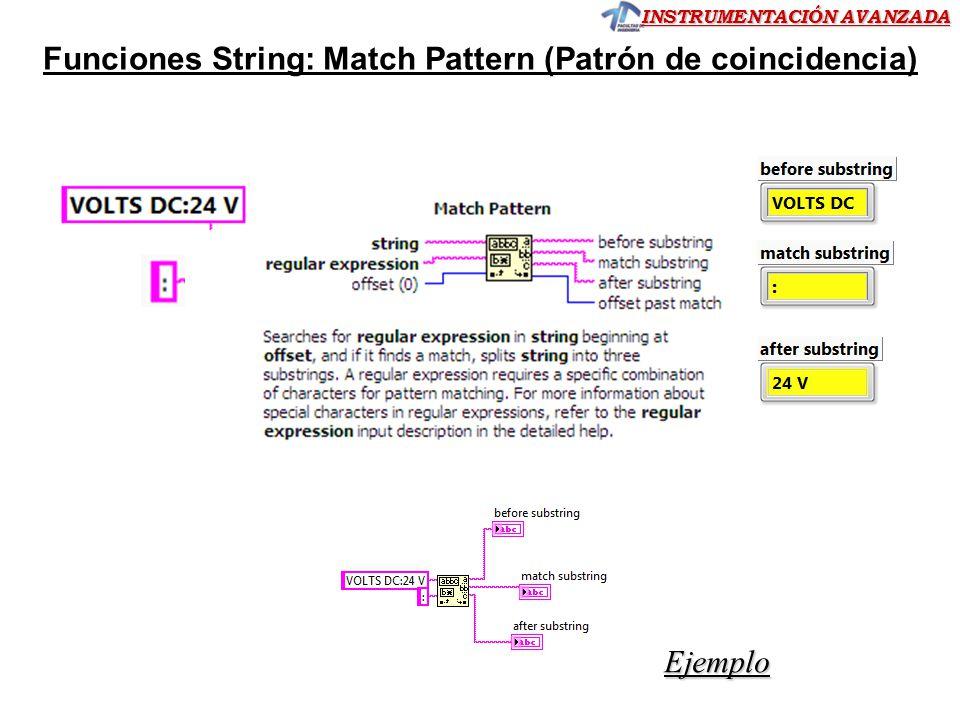 INSTRUMENTACIÓN AVANZADA Funciones String: Match Pattern (Patrón de coincidencia) Ejemplo