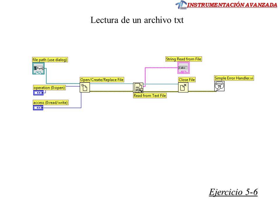 INSTRUMENTACIÓN AVANZADA Ejercicio 5-6 Ejercicio 5-6 Lectura de un archivo txt