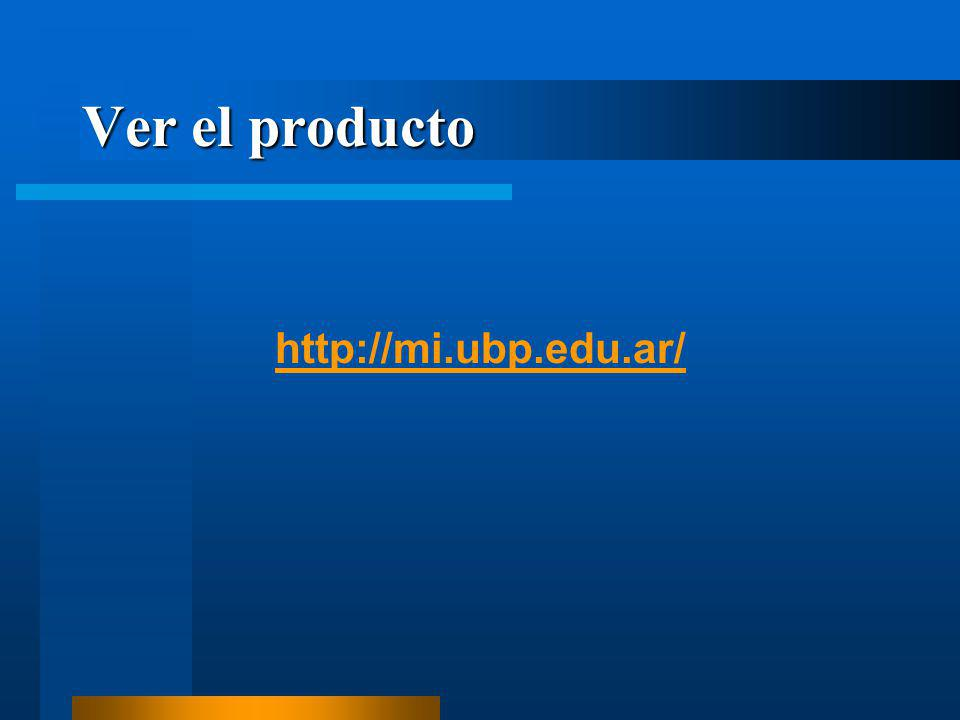 Ver el producto http://mi.ubp.edu.ar/
