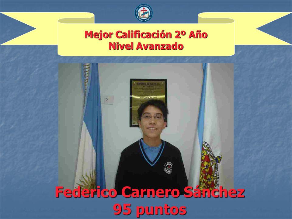 Mejor Calificación 2º Año Nivel Avanzado Federico Carnero Sánchez 95 puntos