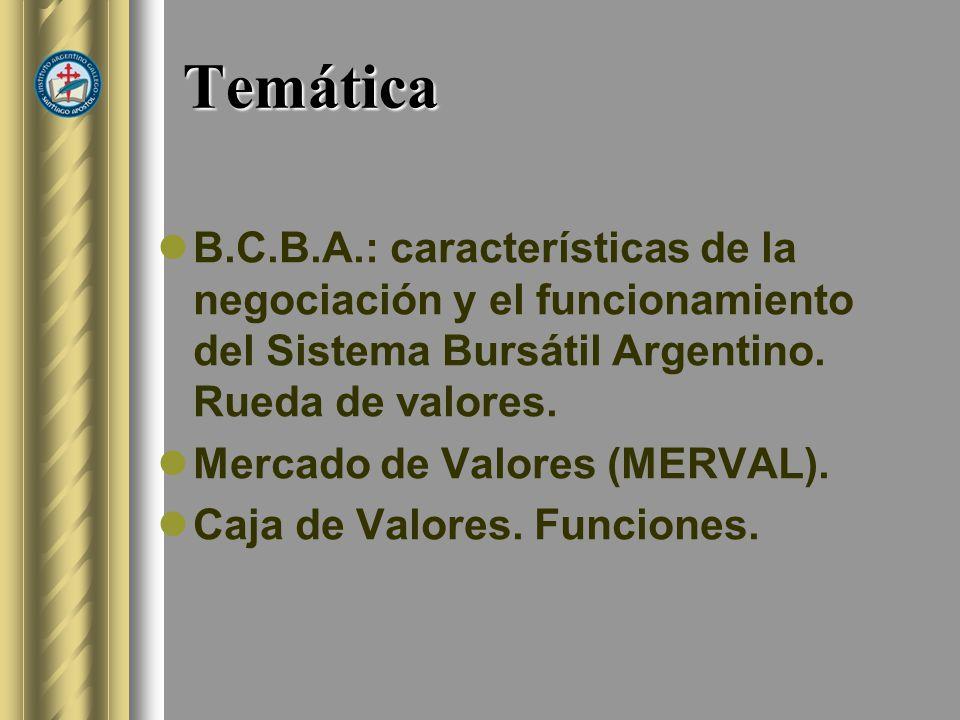 Objetivos Que los alumnos conozcan las actividades de la Bolsa de Comercio de Buenos Aires.