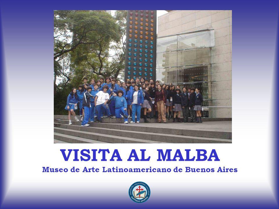 VISITA AL MALBA Museo de Arte Latinoamericano de Buenos Aires