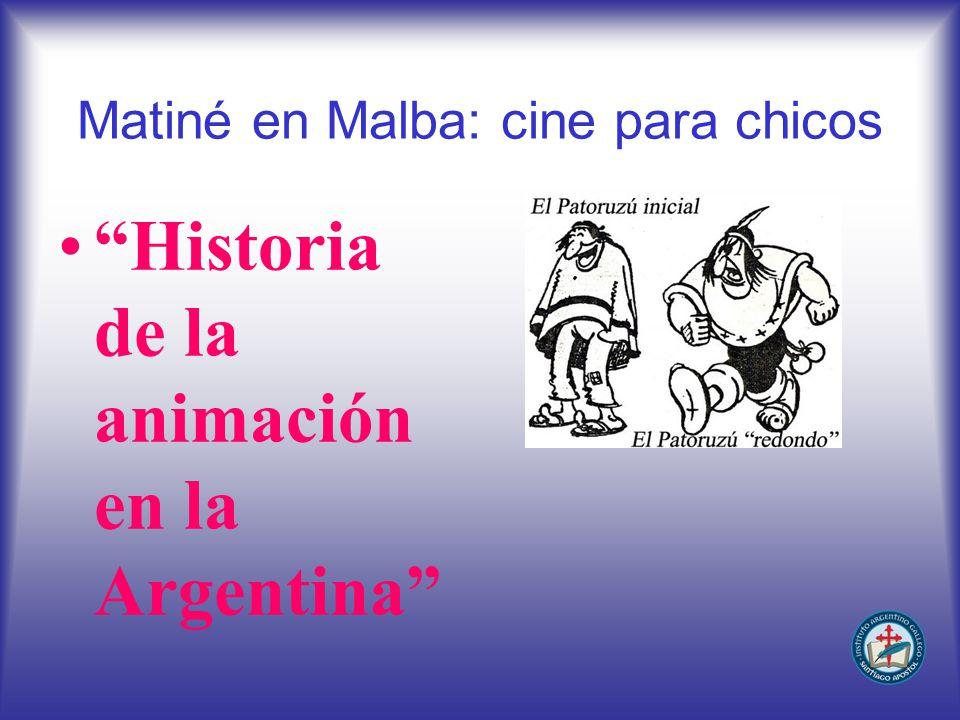 Matiné en Malba: cine para chicos Historia de la animación en la Argentina