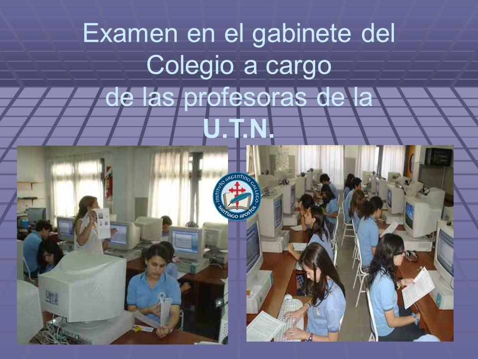 Examen en el gabinete del Colegio a cargo de las profesoras de la U.T.N.