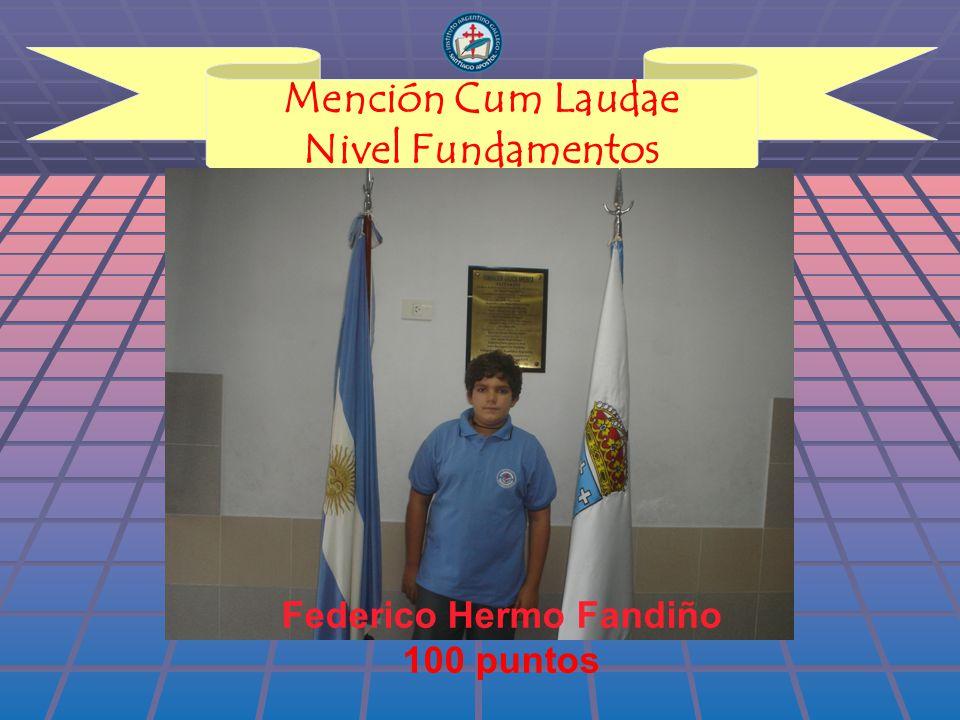 Mención Cum Laudae Nivel Fundamentos Federico Hermo Fandiño 100 puntos