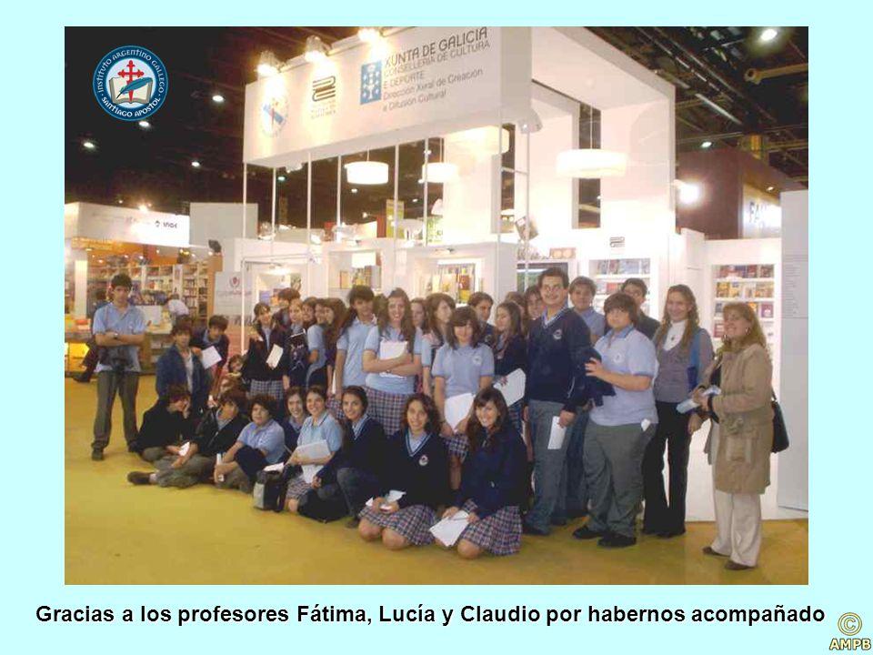 Gracias a los profesores Fátima, Lucía y Claudio por habernos acompañado