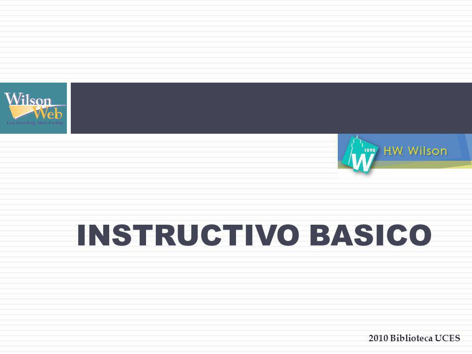 INSTRUCTIVO BASICO 2010 Biblioteca UCES