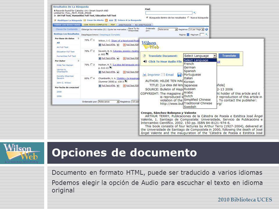 Documento en formato HTML, puede ser traducido a varios idiomas Podemos elegir la opción de Audio para escuchar el texto en idioma original Opciones d