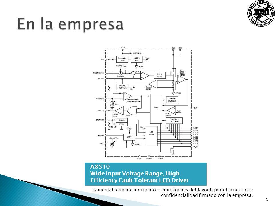 A8510 Wide Input Voltage Range, High Efficiency Fault Tolerant LED Driver 6 Lamentablemente no cuento con imágenes del layout, por el acuerdo de confi